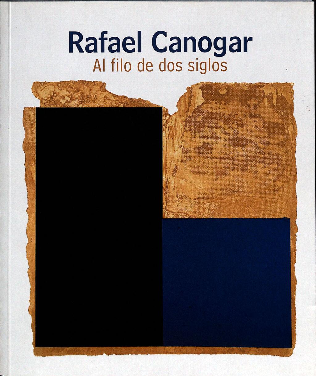 Portada del libro catalogo Rafael Canogar al filo de dos siglos