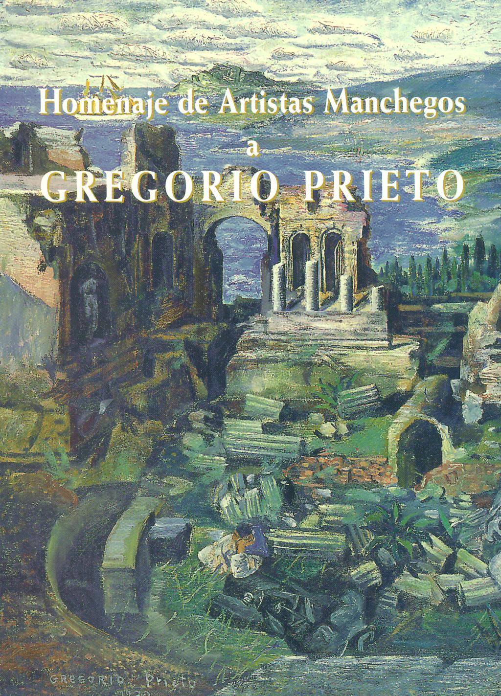 Portada del libro catálogo Homenaje de artistas manchegos a Gregorio Prieto. En la portada aparece una pintura de Gregorio Prieto. Unas ruinas griegas o romanas, ruinas clásicas en un jardín. Se trata de las ruinas de un teatro clásico. Predominan los colores verdes y algunos azules.