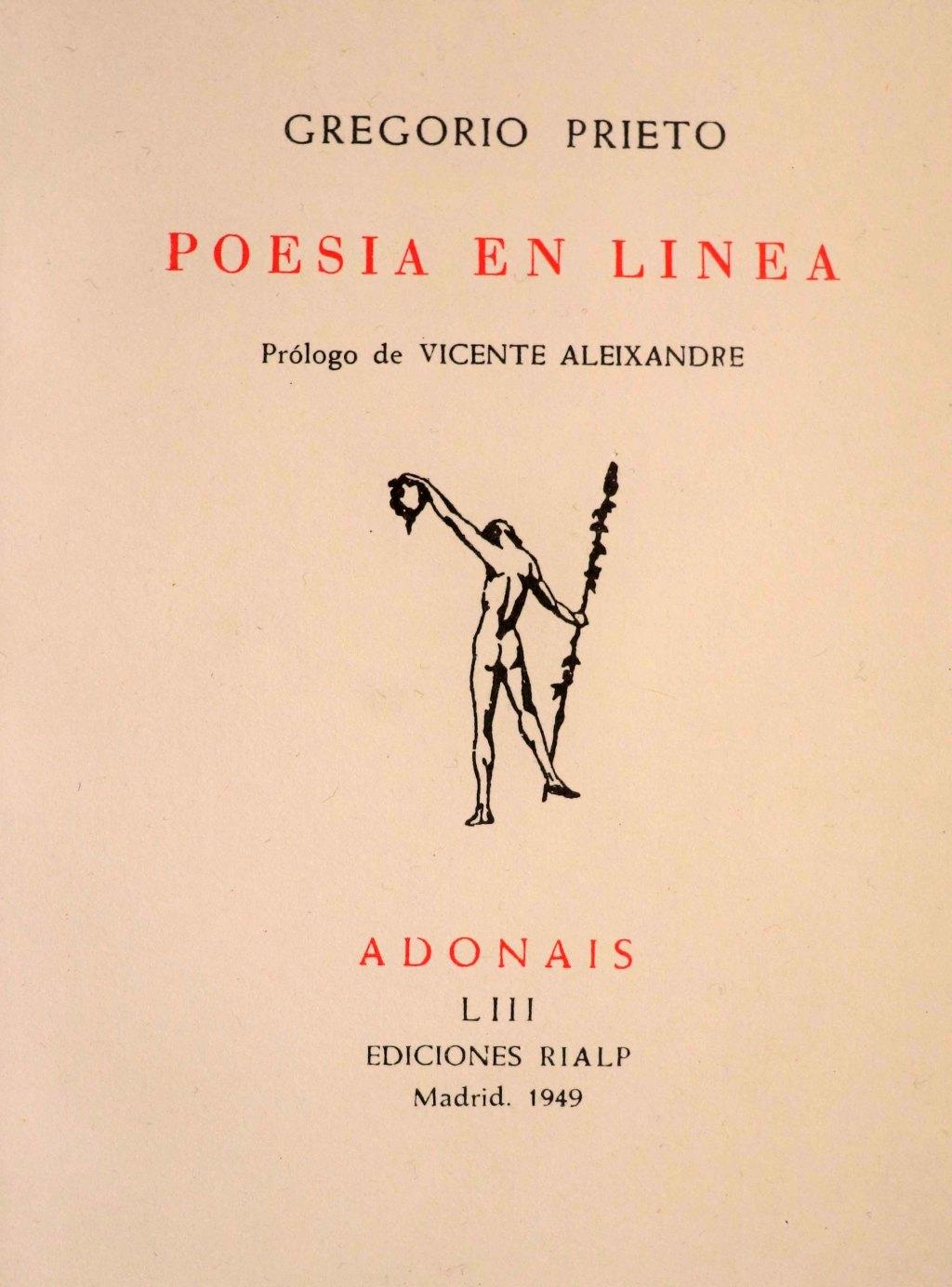 Portada en color sepia del libro Poesía en linea de Gregorio Prieto con prólogo de Vicente Aleixandre. Dibujo en blanco y negro a mano de hombre desnudo de espaldas sujetando una lanza en la mano derecha y una corona en alto en la mano izquierda